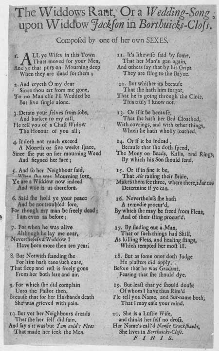 Broadside ballad entitled 'The Widdows Rant; or, a Wedding-Song upon Widdow Jackson in Borthuicks-Clos'
