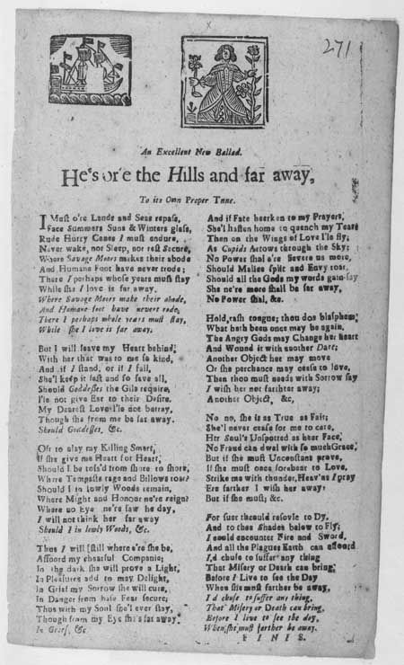 Broadside ballad entitled 'He's or'e the Hills and Far Away'