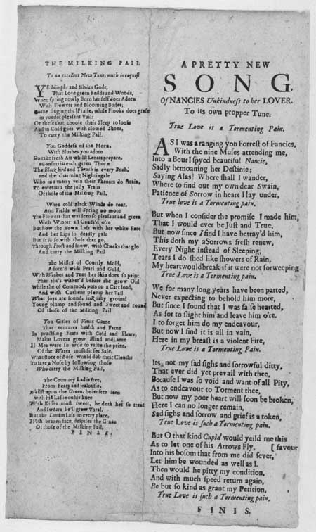 Broadside ballads entitled 'The Milking Pail' and 'Nancies Unkindness to her Lover'