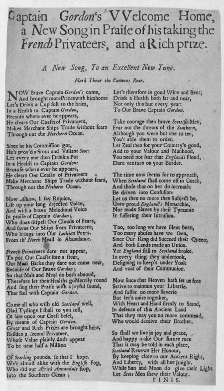 Broadside ballad entitled 'Captain Gordon's Welcome Home: a New Song in Praise of his taking the French Privateers'