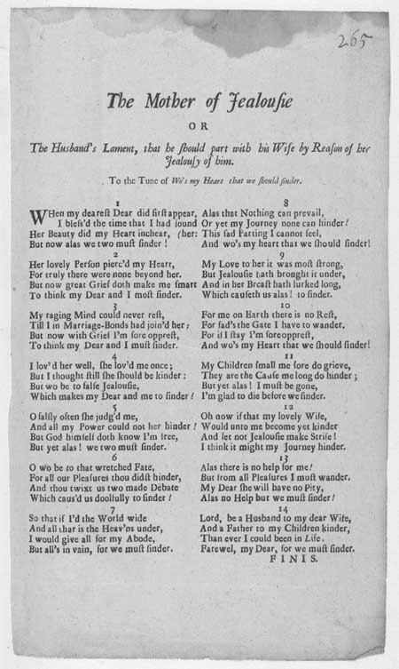 Broadside ballad entitled 'The Mother of Jealousie; or, The Husband's Lament, that he should part with his Wife by reason of her Jealousie of him'