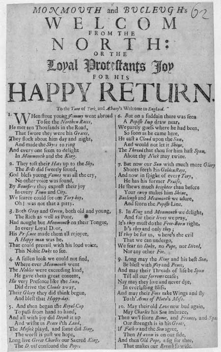 Broadside ballad entitled 'Monmouth And Bucleugh's Welcome from the North: or the Loyal Protestants Joy for his Happy Return'