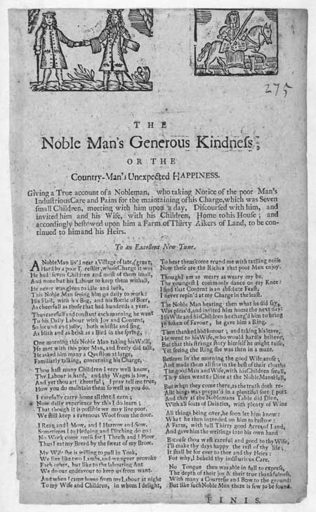 Broadside ballad entitled 'The Noble Man's Generous Kindness; or, the Country-man's Unexpected Happiness'