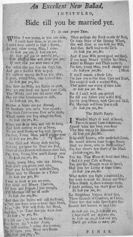 Broadside ballad entitled 'Bide Till You be Married Yet'