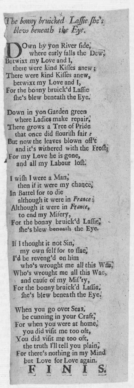 Broadside ballad entitled 'The Bonny Bruicked Lassie she's Blew Beneath the Eye'