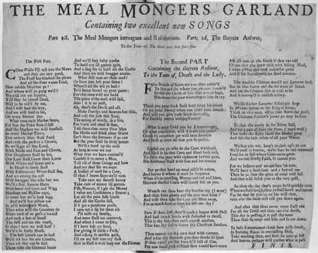 Broadside ballad in two parts entitled 'The Meal Mongers Garland'