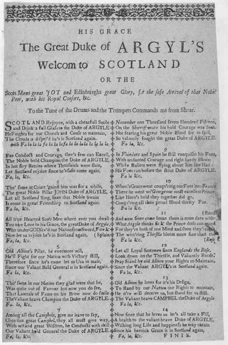 Broadside ballad entitled 'His Grace the Great Duke of Argyl's Welcom to Scotland'