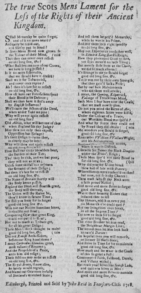 Broadside ballad entitled 'The true Scots Mens Lament for the Loss of the Rights of their Ancient Kingdom'