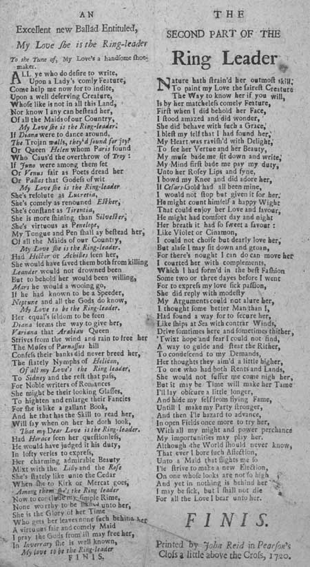 Broadside ballad in two parts entitled 'My Love She is the Ring-leader'