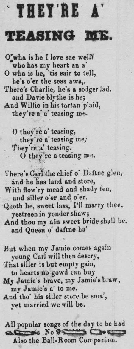 Broadside ballad entitled 'They're a' teasing me'