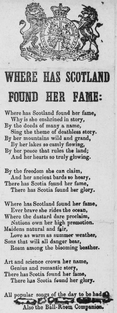 Broadside ballad entitled 'Where has Scotland Found Her Fame'