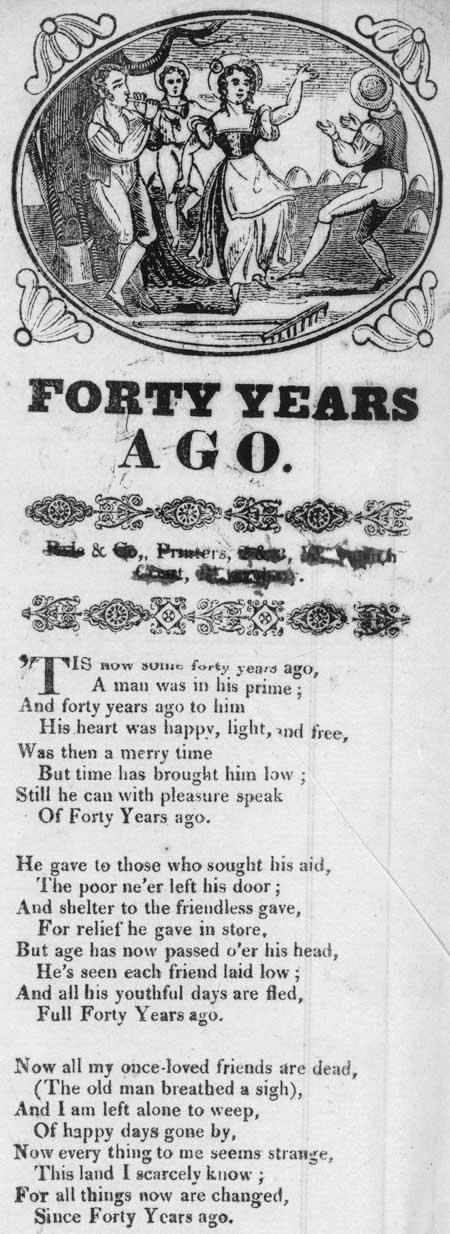 Broadside ballad entitled 'Forty Years Ago'