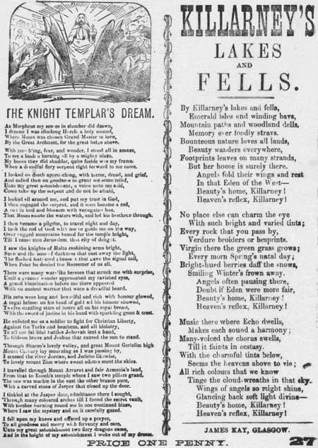 Broadside ballads entitled 'The Knight Templar's dream' and 'Killarney's lakes and fells'