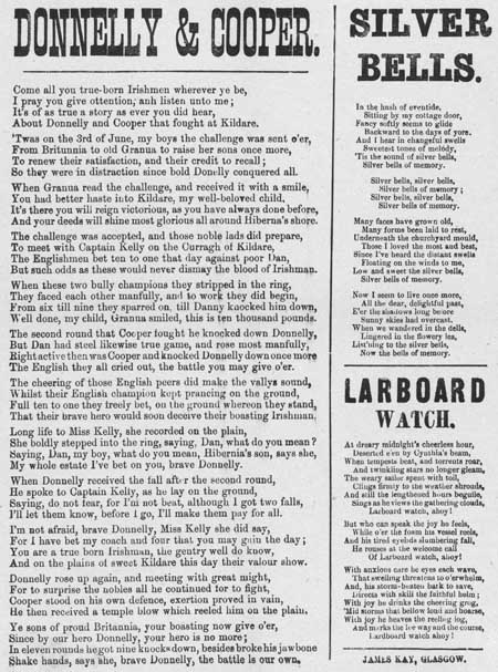 Broadside ballads entitled 'Donnelly and Cooper', 'Silver bells' and 'Larboard Watch'