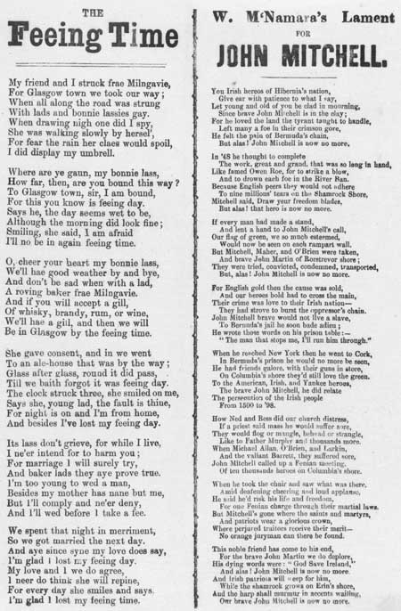 Broadside ballads entitled 'The Feeing Time' and 'Lament for John Mitchell'