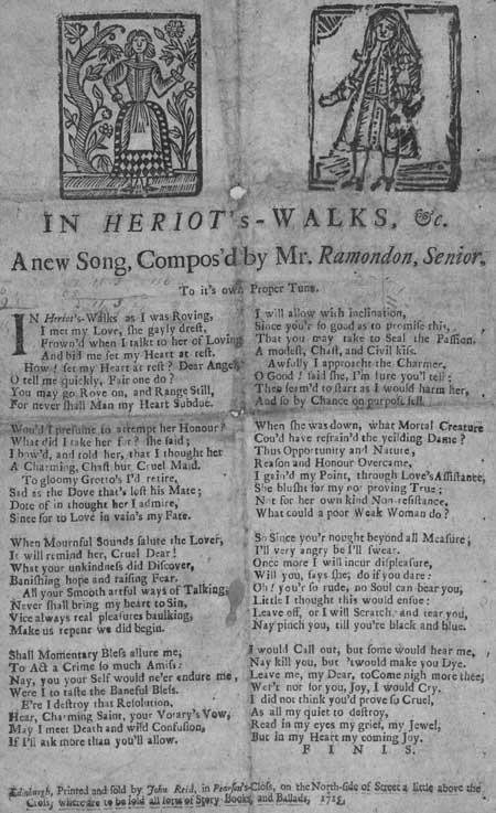 Broadside ballad entitled ' In Heriot's Walks, & c'