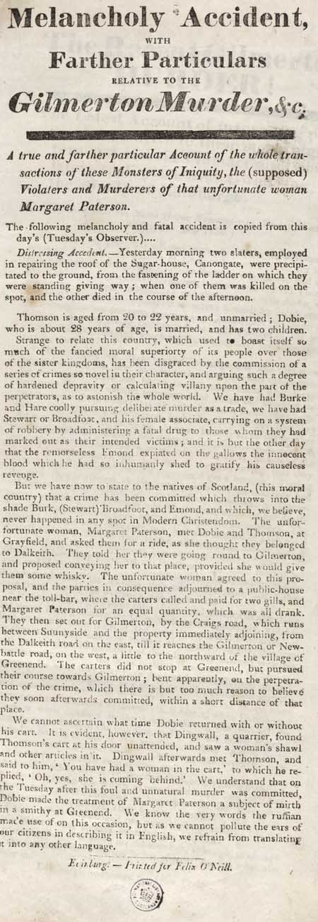 Broadside entitled 'Melancholy Accident with Farther Particulars relative to the Gilmerton Murder, &c.'