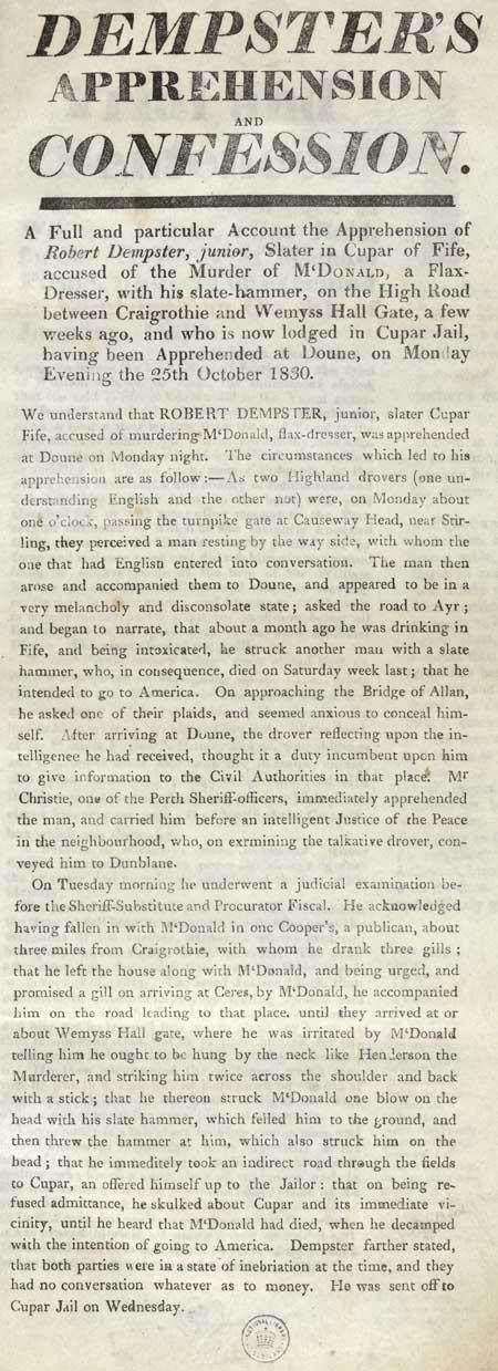 Broadside entitled 'Dempster's Apprehension and Confession'