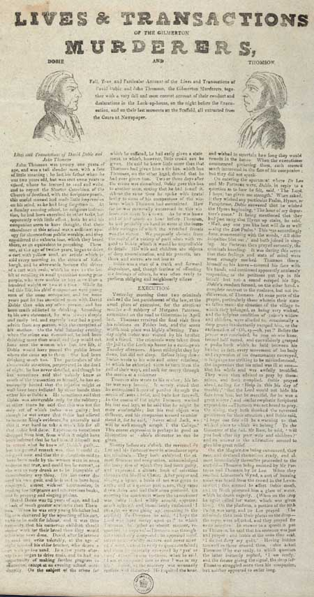 Broadside entitled 'Lives and Transactions of the Gilmerton Murderers, Dobie and Thomson'