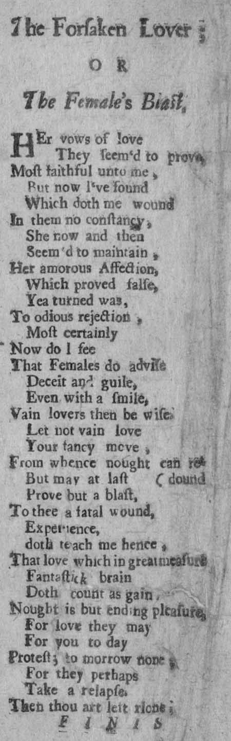 Broadside ballad entitled 'The forsaken lover; OR the female's blast'