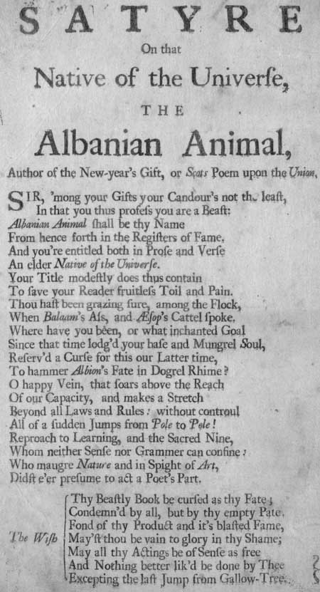 Broadside entitled 'A Short Satyre on that Native of the Universe, the Albanian Animal'