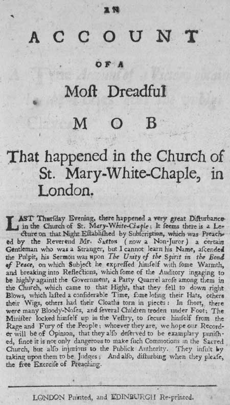 Broadside entitled 'An Account of a Most Dreadful Mob that Happened in the Church of St Mary-White-Chaple, in London'