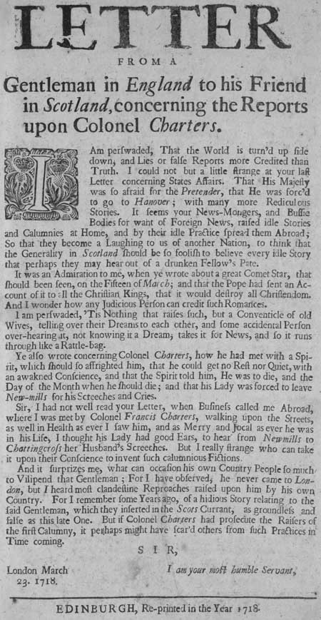 Broadside entitled 'A Letter from a Gentleman in England to his Friend in Scotland, Concerning the Reports Upon Colonel Charters'