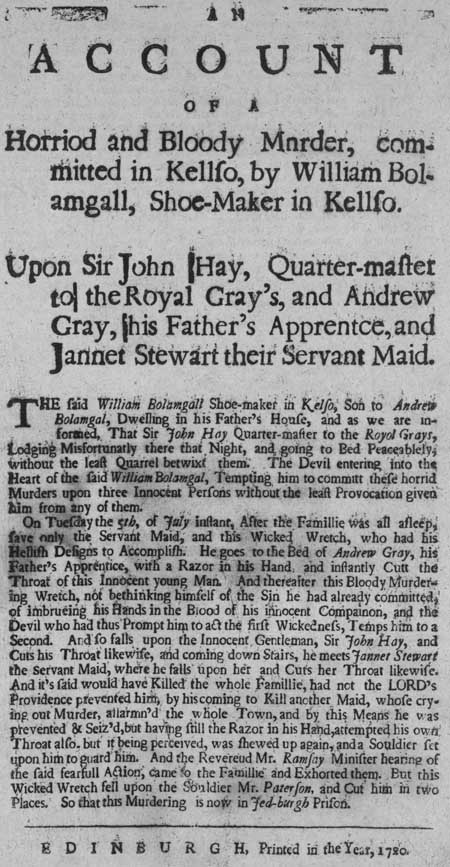Broadside regarding the murders of Sir John Hay, Andrew Gray and Janet Stewart