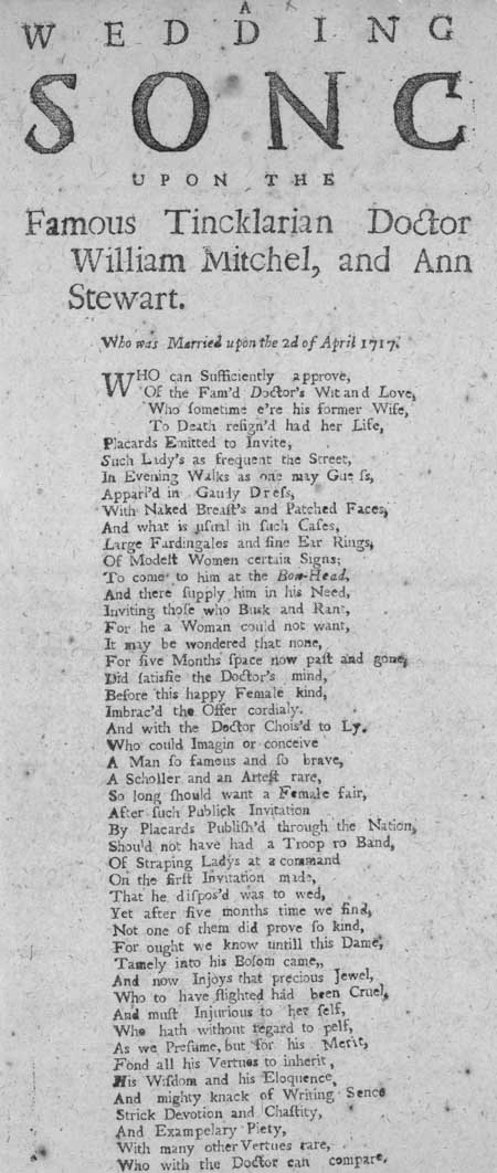 Broadside ballad entitled 'A Wedding Song Upon The Famous Tincklarian Doctor William Mitchel, and Ann Stewart'
