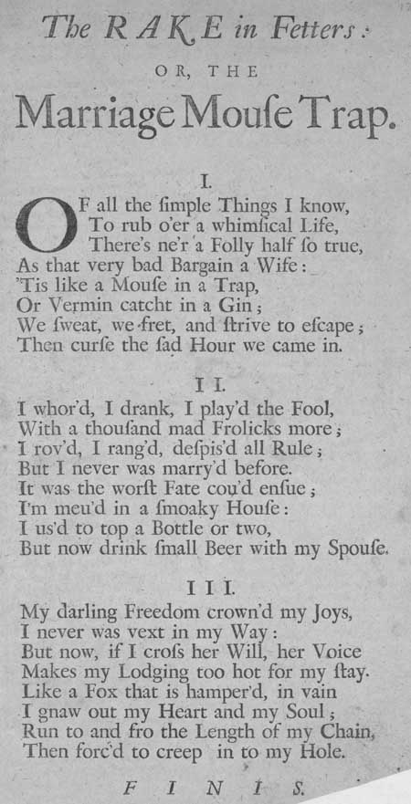 Broadside entitled 'The Rake in Fetters, or the Marriage Mouse Trap'