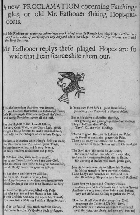 Broadside entitled 'A New Proclamation Concerning Farthingles, or Old Mr Fashoner Shiting Hopt-piticoats'