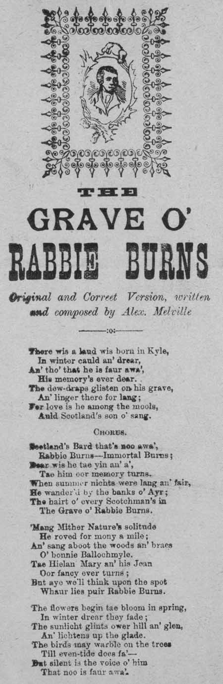 Broadside ballad entitled 'The Grave O' Rabbie Burns Original and Correct Version'