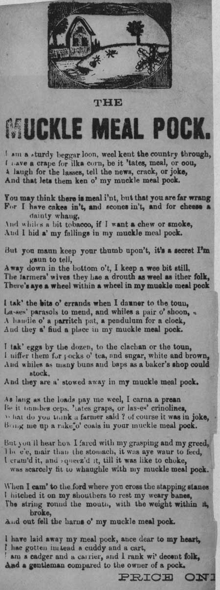 Broadside ballads entitled 'The Muckle Meal Pock' and 'Irish Molly, O'.