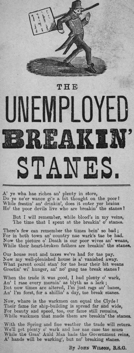 Broadside ballad entitled 'The Unemployed Breakin' Stanes'