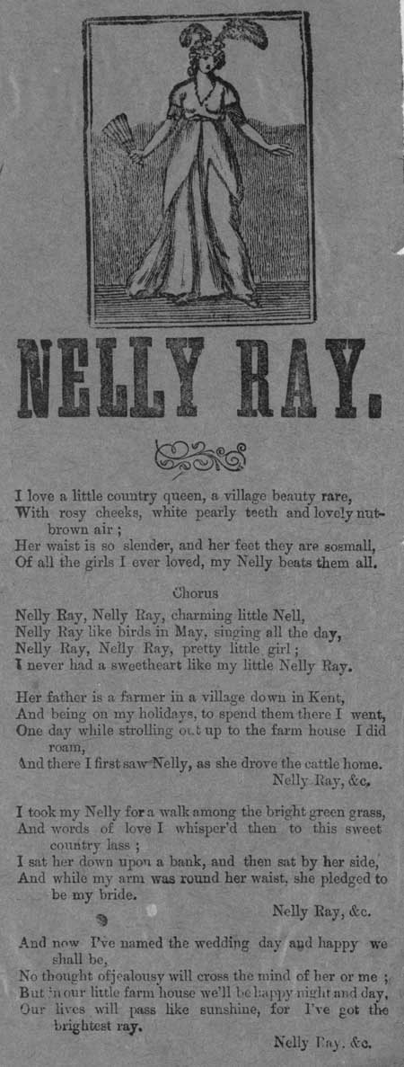 Broadside ballad entitled 'Nelly Ray'