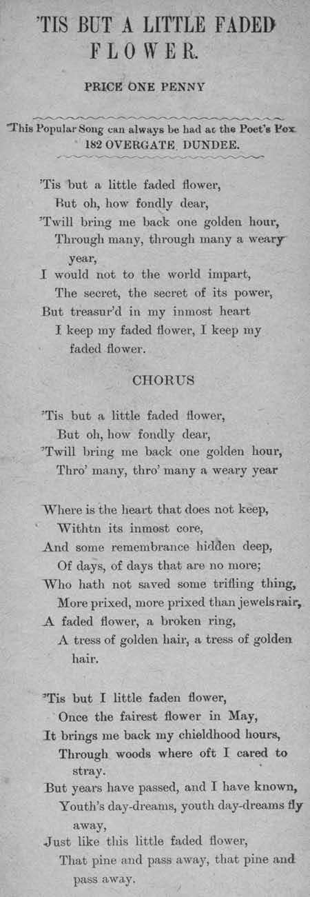Broadside ballad entitled ''Tis But A Little Faded Flower'