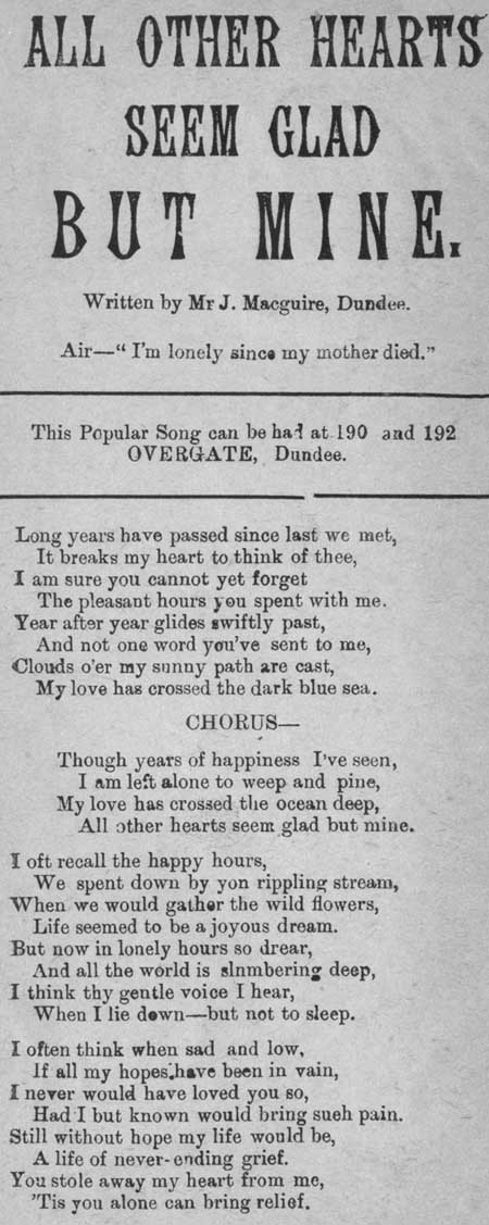 Broadside ballad entitled 'All Other Hearts Seem Glad but Mine'
