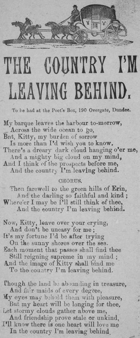 Broadside ballad entitled 'The Country I'm Leaving Behind'