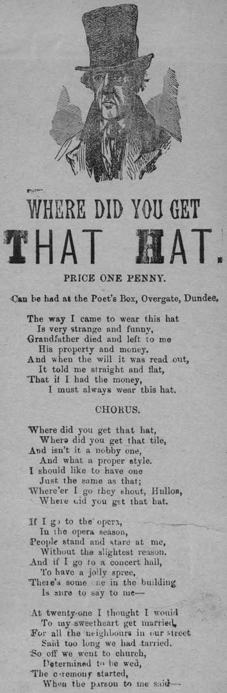 Broadside ballad entitled 'Where did you get that hat?'