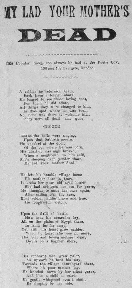 Broadside ballad entitled 'My lad your Mother's dead'