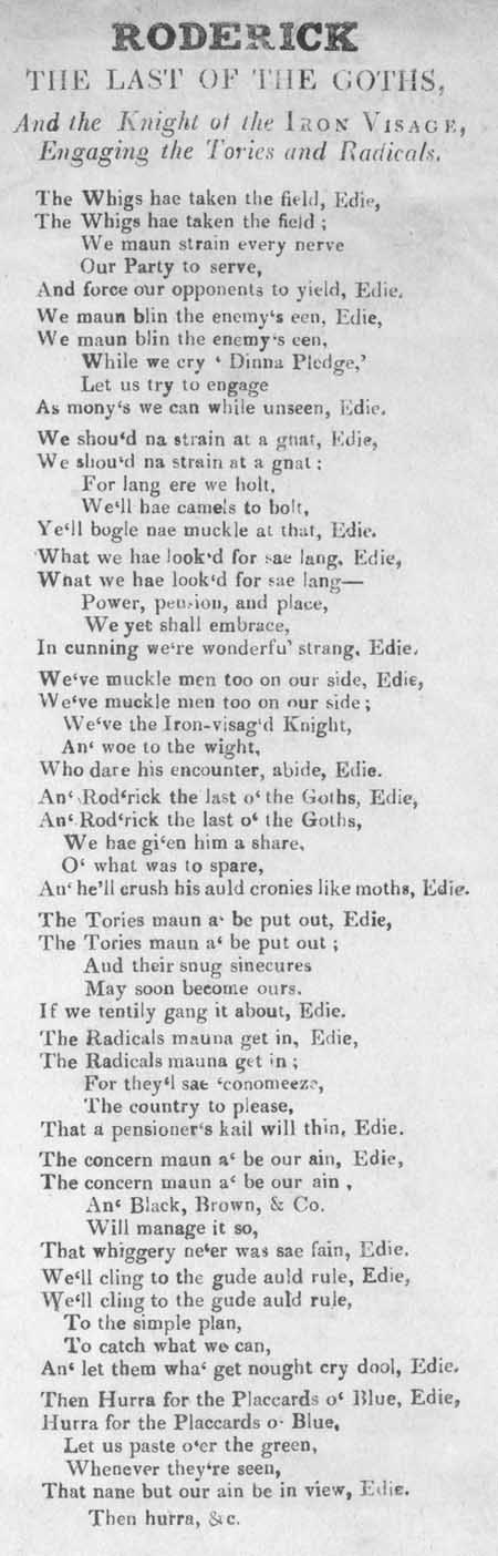 Broadside ballad entitled 'Roderick the Last of the Goths, and the Knight of the Iron Visage, Engaging the Tories and Radicals'