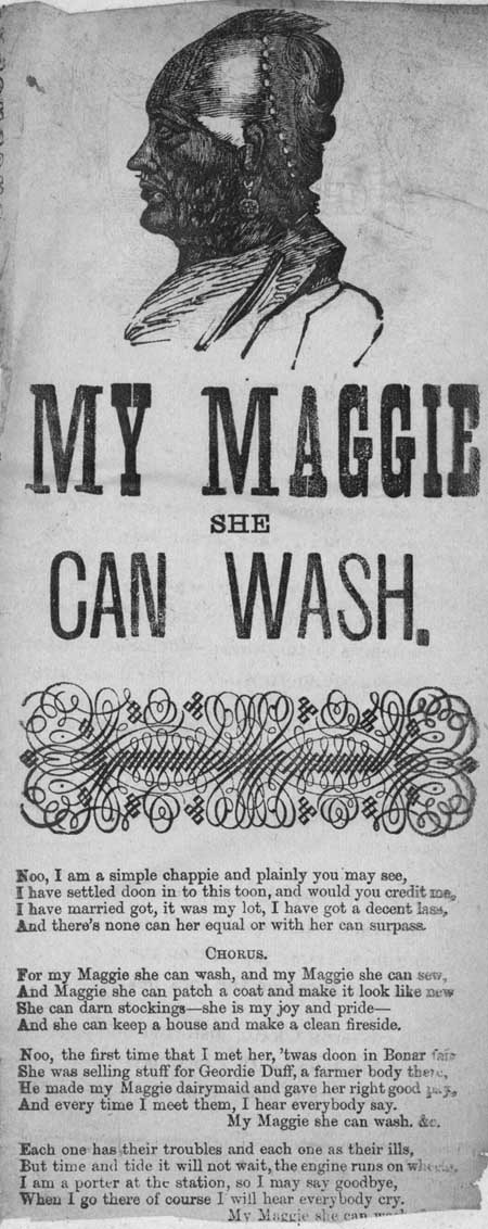 Broadside ballad entitled 'My Maggie she can wash'