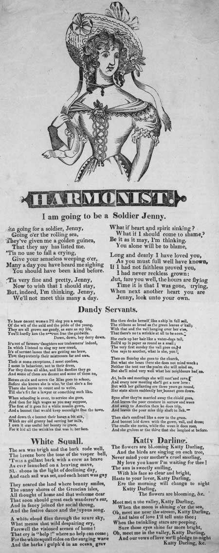 Broadside ballads entitled 'I am Going to be a Soldier Jenny', 'Dandy Servants', 'White Squall' and 'Katty Darling'