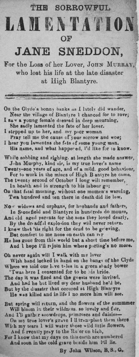 Broadside ballad entitled 'The sorrowful lamentation of Jane Sneddon for the loss of her Lover, John Murray, in the disaster at High Blantyre'