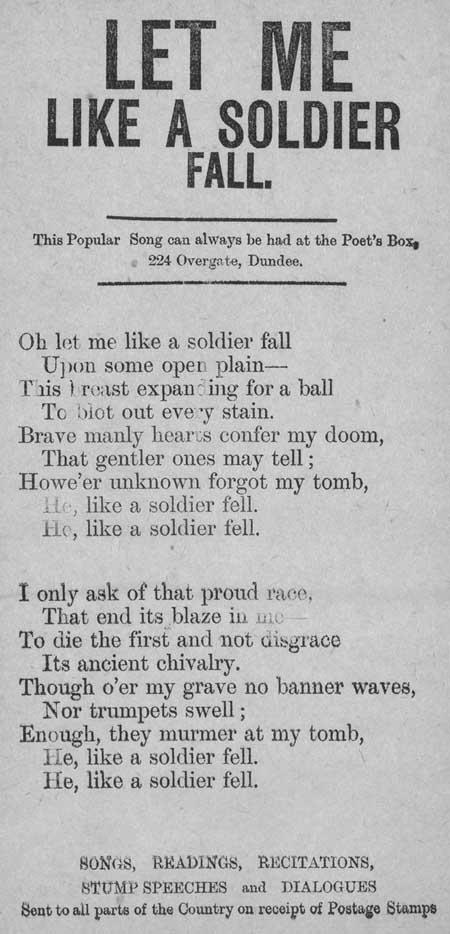Broadside ballad entitled 'Let Me Like A Soldier Fall'
