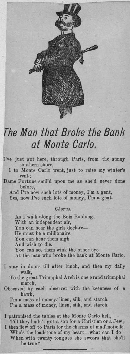 Broadside ballad entitled 'The Man that Broke the Bank at Monte Carlo'
