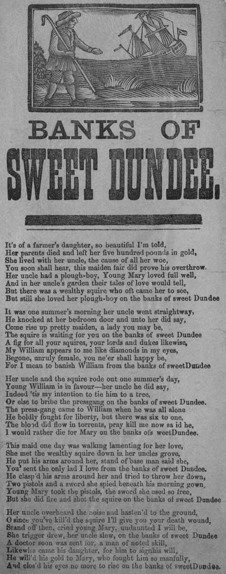 Broadside ballad entitled 'Banks of Sweet Dundee'