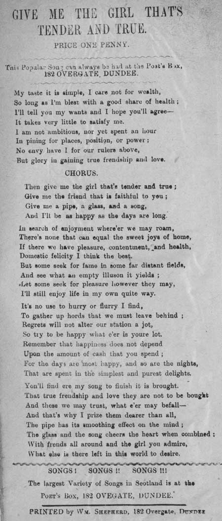 Broadside ballad entitled 'Give Me the Girl that's Tender and True'