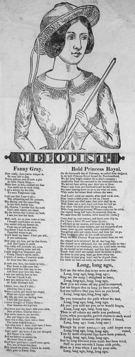 Broadside ballads entitled 'Fanny Gray', 'Bold Princess Royal' and 'Long, Long, Ago'
