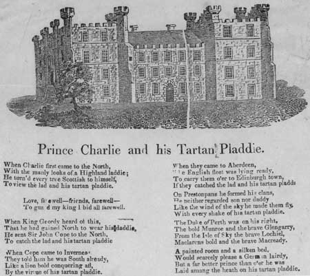 Broadside ballad entitled 'Prince Charlie and his Tartan Plaidy'